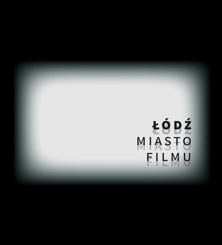 Łódź Miastem Filmu UNESCO!